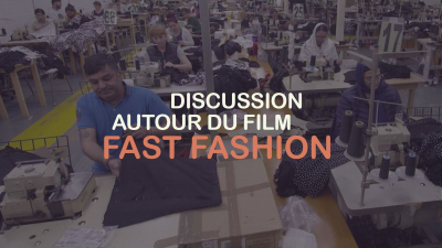 Discussion autour du film Fast Fashion