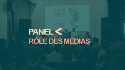 Panel de discussion - Quel rôle ont les médias face à la crise environnementale?
