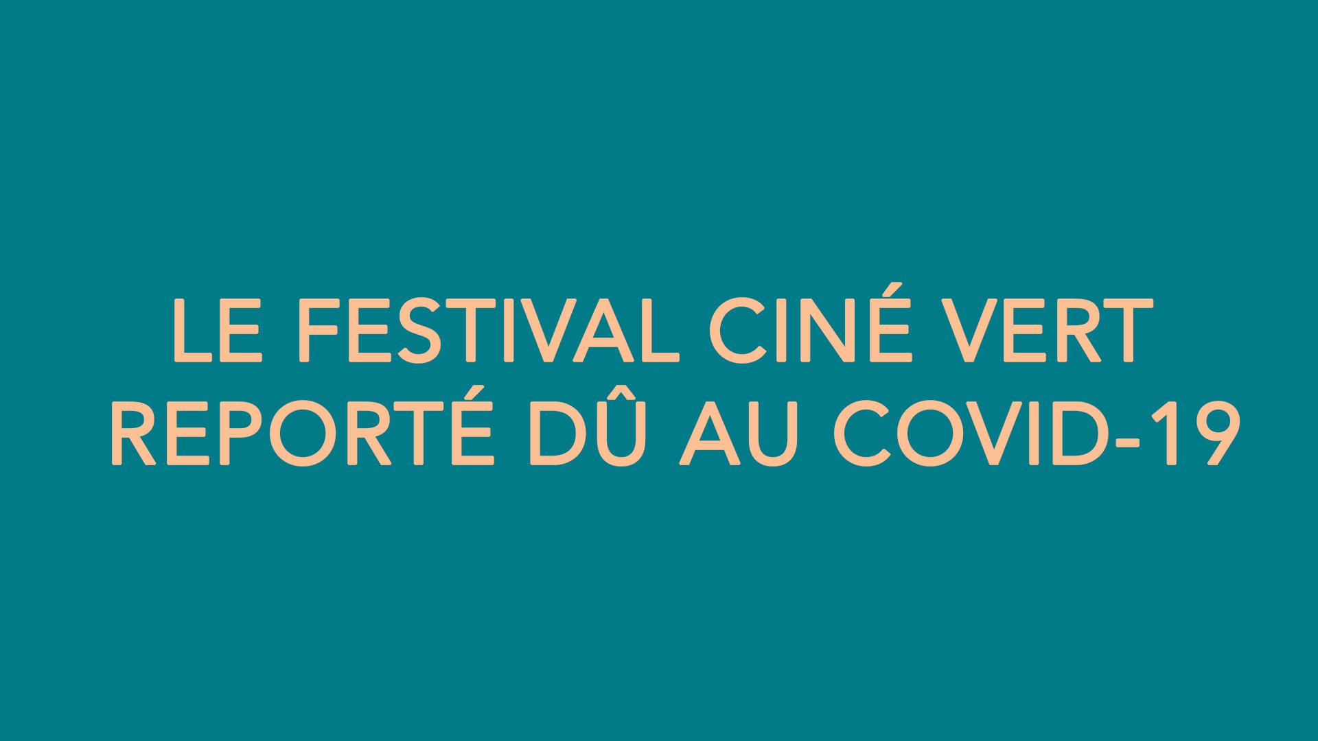 Le festival Ciné Vert reporté dû au COVID-19